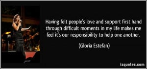 Having felt people's love and support first hand through difficult ...