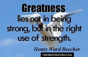 Greatness quotes being strong quotes strength quotes 500x322