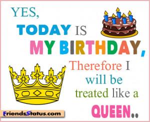 Birthday Queen Quotes Birthday status attitude for