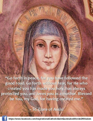 Saint Clare of Assisi- I chose her to be my Saint during my ...