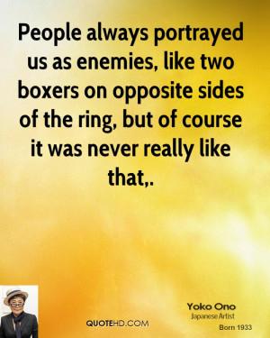 People Always Portrayed Enemies Like Two Boxers Opposite