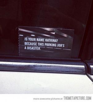 Funny photos funny Katrina bad parking