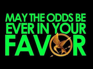 Quote from the popular 2012 Hunger Games movie starring Hollywood ...