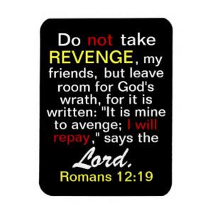Do not take REVENGE says the Lord Flexi Magnet