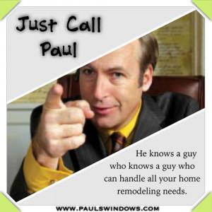 Saul Goodman Quotes Take it from saul goodman