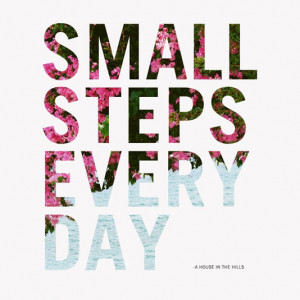Small steps every day