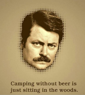 Ron Swanson's view on camping