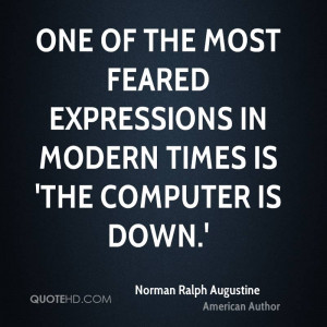 Norman Ralph Augustine Computers Quotes