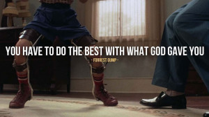 Inspirational Quote from Forrest Gump