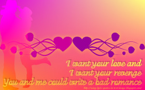 want your love and i want your revenge you and me could write a bad ...