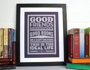 book quote print poster good friends good books