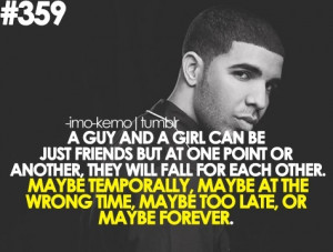 ... Drake Quotes, Friends With Benefits, Favorite Quotes, Tumblr True Love