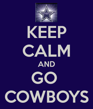 KEEP CALM AND GO COWBOYS - KEEP CALM AND CARRY ON Image Generator