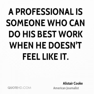 Alistair Cooke Quotes
