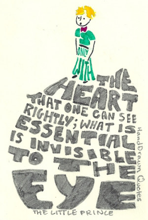 ... Heart One Can See Rightly: A Hand-Drawn Quote from The Little Prince