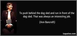 More Ann Bancroft Quotes
