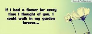 if_i_had_a_flower-82211.jpg?i