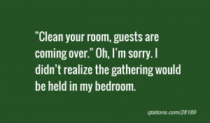 Clean Your Room Quotes