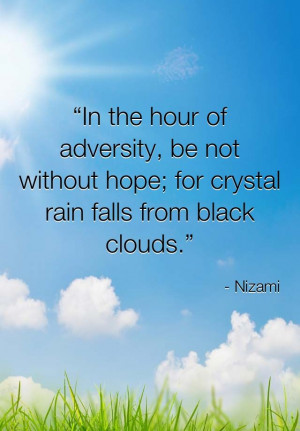 In The Hours Of Adversity, Be Not Without Hope, For Crystal Rain Falls ...