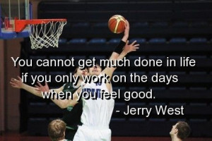 Basketball, quotes, sayings, jerry west, clever quote