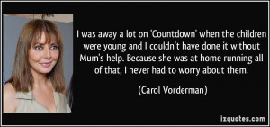 More Carol Vorderman Quotes