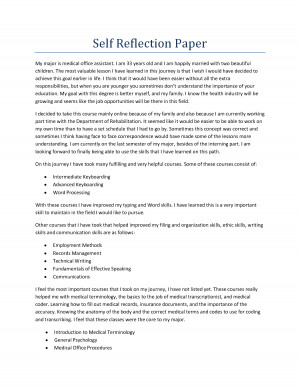 Self Reflection Paper My major is medical office assistant. I am by ...
