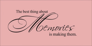 Vinyl Wall Decal 'The best thing about Memories is by InitialYou, $24 ...