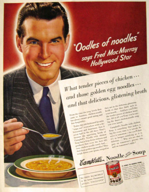 ... for Campbell's Chicken Noodle Soup featuring actor Fred MacMurray