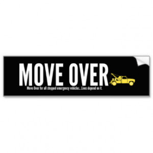 Towing Move Over Bumper Sticker Car Bumper Sticker