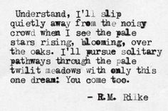 ... rilke poems poetry rilke quotes favorite quotes quotes poems lyr