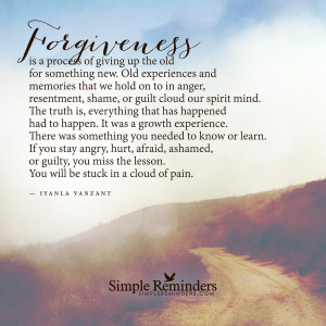 Forgiveness is a process of giving up the old by Iyanla Vanzant with ...