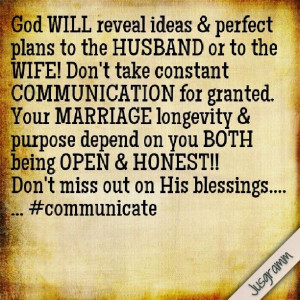 HUSBAND or to the WIFE! Don't take constant COMMUNICATION for granted ...