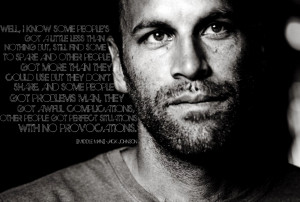 Jack Johnson has a lot of amazing quotes, this one, from Middle Man ...