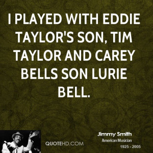 Jimmy Smith Quotes