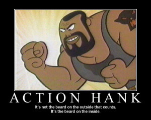 With a beard that epic, and a quote that deep, Hank solos.