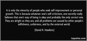 the minority of people who seek self-improvement or personal growth ...
