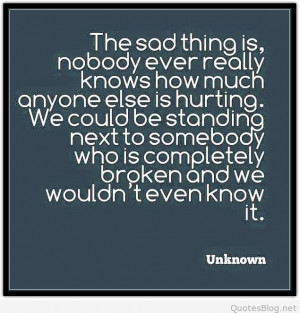 The sad thing quote