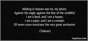 Abiding in heaven was he, my desire, Against the eagle, against the ...
