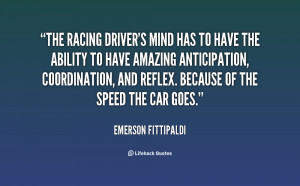 File Name : quote-Emerson-Fittipaldi-the-racing-drivers-mind-has-to ...