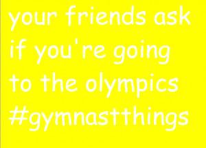 Its A Gymnastics Thing Tumblr Its a gymnast thing