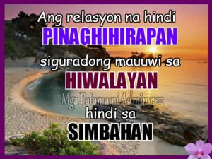 Tagalog Love Quotes : Ang relasyon na hindi pinaghihirapan hiwalayan ...