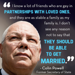 Colin Powell 39 s Quote About Gay Marriage Is Chock Full Of Common ...