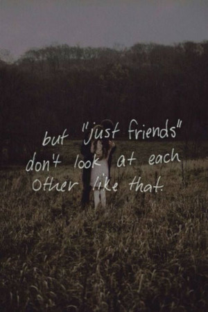 ... quotes kiss friends with benefits hug others look story just friends