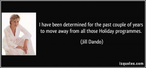 More Jill Dando Quotes