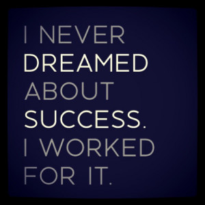 Motivation Picture Quote Dream About Success