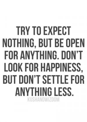 Dont Settle for Anything Less.
