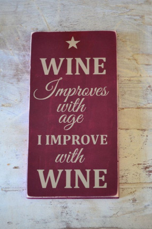 wine signs wine quotes art wall decor by DesignsOnSigns3 on Etsy, $20 ...