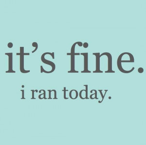 because running fixes everything.