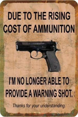 ... Funny Quotes, Funny Gun Quotes, Man Cave Garage, Warning Shots, Signs