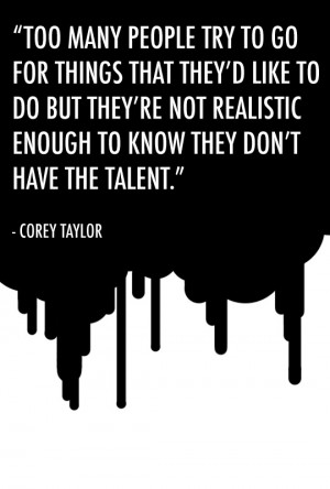 Corey Taylor Quotes Deep stuff from corey taylor